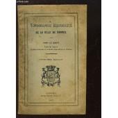 Topographie Historique De La Ville De Vannes. de LE MENE JH.-MIE
