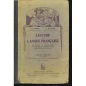 Lecture Et Langue Francaise. Cours Moyen 2e Degre. de A. LYONNET