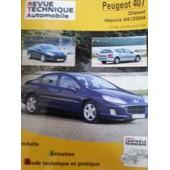 Peugeot 407 - Carnet De Bord, Entretien, �tude Technique Et Pratique