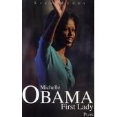 Michelle Obama First Lady de Liza Mundy