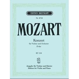 MOZART W.A. - CONCERTO N° 1 POUR VIOLON EN RE MAJEUR KV 218 - VIOLON, PIANO