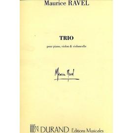 Trio pour piano, violon et violoncelle. Ravel