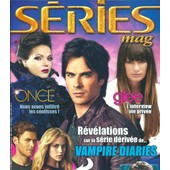 S�ries Mag 0.080 The Vampire Diaries, Ian Somerhalder, Glee (L'interview Vie Priv�e) The Originals
