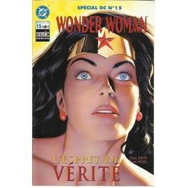 Sp�cial Dc:15:Wonder Woman:L'esprit De V�rit�