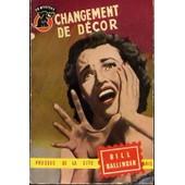 Changement De D�cor - Un Myst�re 145 - �dition Originale - Suspense de bill ballinger