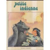 Petite Indienne de Jean Pierre Idatte Et Michel Trublin