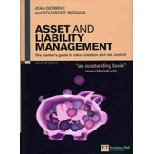 Asset And Liability Management: The Banker's Guide To Value Creation And Risk Control de Jean Dermine