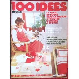 100 Id�es N�7 - Avril 1974 - La Mode Du Rouge Dans La Maison - Kimonos - 3 Trousseaux Pour B�b�