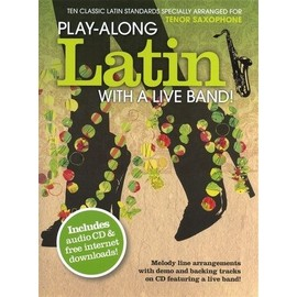 Playalong Latin with a live band, for alto saxophone