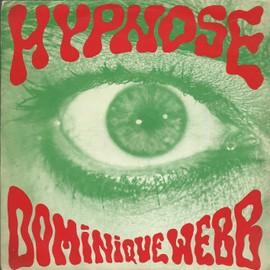 hypnose (partie 1) (Dominique Webb - Jean Michel jarre) 3'30  /  HYpnose (partie 2) instrumental (J. M. Jarre) 3'25
