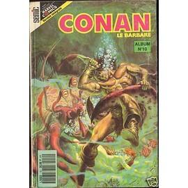 Conan Le Barbare Album 10 (28.29.30)