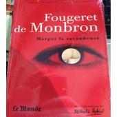 Margot La Ravaudeuse - Le Canap� Couleur De Feu - La Belle Sans Chemise de Fougeret De Monbron