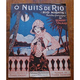 Nuits de RIO. (Rio Nights) Paroles de Robert Valaire et Elmer Vincent. Musique de Fisher Thompson.