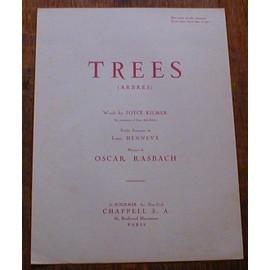 TREES (Arbres) Musique de Oscar Rasbach. Paroles de Joyce Kilmer (Anglaise) et Louis Henneve (Français)