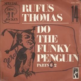 special disc jockey 14 - do the funky penguin (part. 1) 3'08 (J. bridges - R. thomas - M. rice - T. Nixon)  / do the funky penguin (part. 2 3'12 (J. bridges - R. thomas - M. rice - T. Nixon)