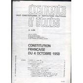 Documents D Etudes N� 104. Constitution Francaise Du 4 Octobre 1958. de Georges Burdeau