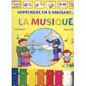 Apprendre En S Amusant ... La Musique. de Magnan Carla Et Scolaro Gabriella.