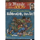 Le Monde Des Ados N�176 : Silence On Lit ! de COLLECTIF