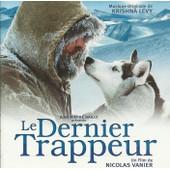Bof Le Dernier Des Trappeur Cd+ Dvd - Nicolas Vanier