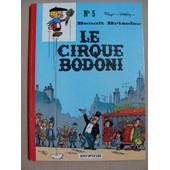Beno�t Brisefer N� 5 ( Tome 5 ) : Le Cirque Bodoni ( �dition Originale, Dos