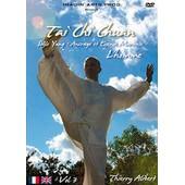 Tai Chi Chuan Vol. 3 : Style Yang, Ancrage Et Essence Martiale de Lionel Froidure
