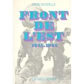 Le Front De L'est.1941-1945. de DEGRELLE LEON