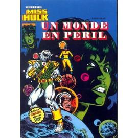 Miss Hulk N� 05, Un Monde En P�ril