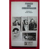 Proc�s Des Communards - Coll. Archives N� 11 de Jacques Rougerie