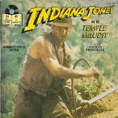 Indiana Jones Et Le Temple Maudit (Livre Disque Musique De John Willams Et Photos Du Film) - Francis Lax (Indiana Jones) - Beatrice Delfe (Willie) - Jacky Berger (Demi-Lune) Et La Participation De Gerard Surugue
