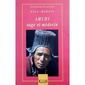 Amchi, Sage Et M�decin de Marais, Gill