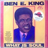 What Is Soul / Import Japon Avec Insert - Ben E King