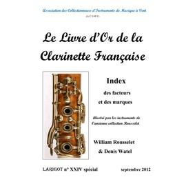 Larigot N� Xxiv Sp�cial - Le Livre D'or De La Clarinette Fran�aise