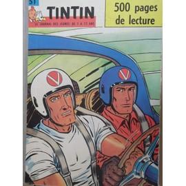 Tintin N� 51 : Tintin Le Journal Des Jeunes De 7 � 77 Ans