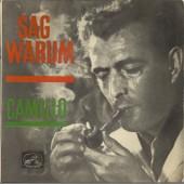 Sag Warum (Oh Why) - Das Kleine Marchen (Eine Zarte Weise) - Wanderer Ohne Sterne (Le Voyageur Sans Étoile) - Dein Zug Fahrt Ab - Camillo