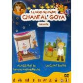 Le No�l Des Petits - Chantal Goya Raconte: Aladin Et La Lampe Merveilleuse / Le Chat Bott� de Chantal Goya