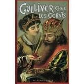 Gulliver Chez Les Geants de Swift J., D'apr�s