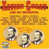 Para Vigo Me Voy - Xavier Cugat