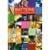 La Batterie En 30 Minutes Par Jour Batterie