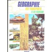 Geographie Des Transports Et Du Tourisme de COLLECTIF
