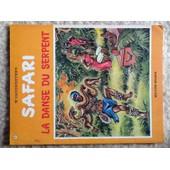 Vandersteen W - Safari 9 - La Danse Du Serpent - Tr�s Tr�s Bon �tat - 1972 Eo de willy vandersteen