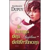Le Temps Des D�livrances Tome 2 de Marie-Bernadette Dupuy