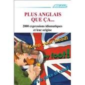 Plus Anglais Que �a... de Anthony Bulger