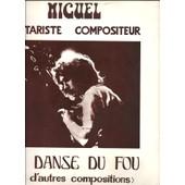 La Danse Du Fou Et D'autres Compositions - Miguel