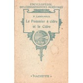 Le Pommier � Cidre Et Le Cidre de P. Labounoux