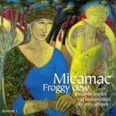 Micamac / Froggy Dew - Musiques Vocales Et Instrumentales Des Pays Celtiques