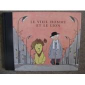 Le Vieil Homme Et Le Lion de J Duquennoy