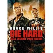 Die Hard 5 : Belle Journ�e Pour Mourir de John Moore