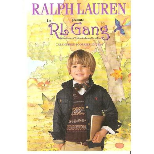 <strong>Ralph</strong> <strong>lauren</strong> rl gang calendrier scolaire 20112012