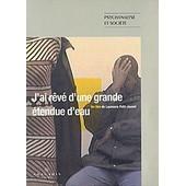 J'ai R�v� D'une Grande �tendue D'eau de Laurence Petit-Jouvet