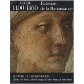[ Collection : L'univers Des Formes ] Italie : 1400 - 1600 : L'�closion De La Renaissance de ludwig h. heydenreich